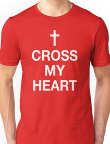 Cross My Heart Unisex T-Shirt