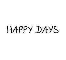 Happy Days by sanaaa
