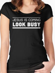 Jesus Is Coming, Look Busy Women's Fitted Scoop T-Shirt