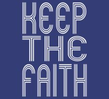 Keep the Faith by christianity
