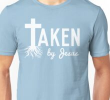 Taken By Jesus Unisex T-Shirt