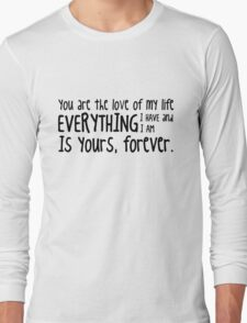 HIMYM - Barney Stinson quote Long Sleeve T-Shirt