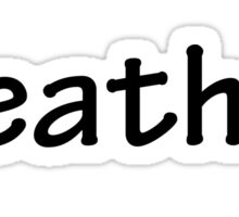 Semicolon; Breathe Sticker