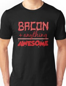 Bacon Plus Anything Equals Awesome T-Shirt