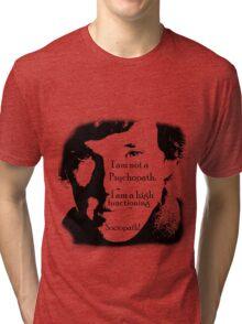 Sherlock High Functioning Sociopath Tees!! Tri-blend T-Shirt