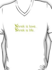 shrek is love. shrek is life. T-Shirt