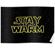 Stay Warm Poster