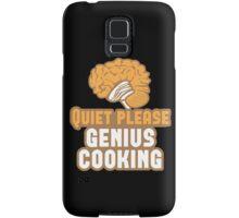 Quiet please Genius Cooking! with brain Samsung Galaxy Case/Skin