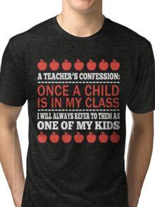 A Teacher's Confession Tri-blend T-Shirt