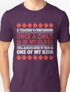 A Teacher's Confession Unisex T-Shirt