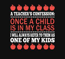 A Teacher's Confession Unisex T-Shirt
