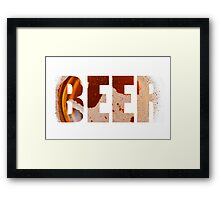Everyone loves beer! Framed Print