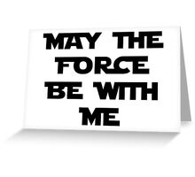 Force Greeting Card