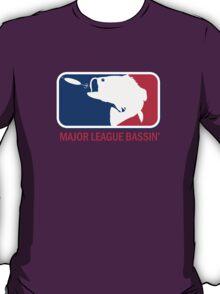 Major League Bassin T-Shirt