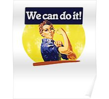 We can do it rosie riveter Poster
