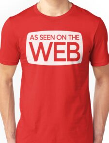 As Seen On The Web [White Ink] T-Shirt