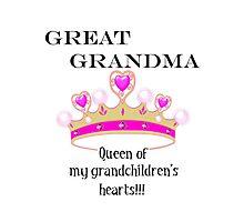 Great Grandma Queen of My Grandchildren's Hearts Photographic Print