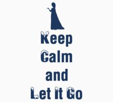 Frozen - Keep Calm and Let it Go - Elsa - Disney Princess   by TopBananaPhilly