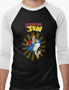 According to Jim Men's Baseball ¾ T-Shirt