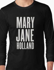 Mary Jane Holland Long Sleeve T-Shirt