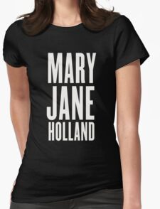 Mary Jane Holland Womens Fitted T-Shirt