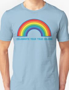 Celebrate Your True Colors T-Shirt
