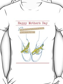 Mother's Day: Shoe Laces T-Shirt