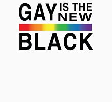 Gay Is the New Black Unisex T-Shirt