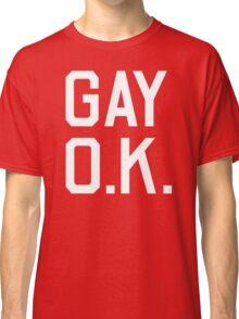 Gay O.K. Classic T-Shirt