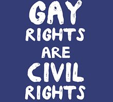Gay Rights Are Civil Rights Unisex T-Shirt