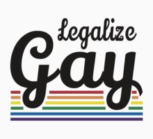 Legalize Gay by LGBT