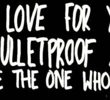Bulletproof Love - Pierce the Veil Lyric Overlay Sticker