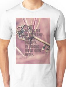 Other Whole Quote Unisex T-Shirt