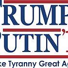 Trump Putin 2016  by Paducah