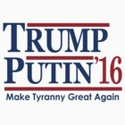 Trump Putin 2016  by Paducah