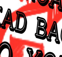 All Roads Lead Back To You Sticker