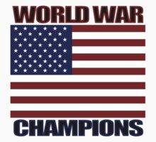 World War Champions by Bethany-Bailey