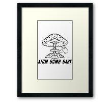 Atom Bomb Baby Framed Print