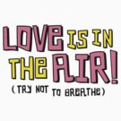 Love is in the air by Amy Grace