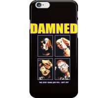 Damned iPhone Case/Skin