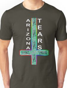 ARIZONA TEARS  T-Shirt