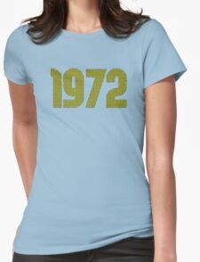 Vintage Look 1970's Funky Year Graphic 1972 Womens Fitted T-Shirt