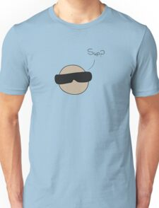 'sup? Unisex T-Shirt