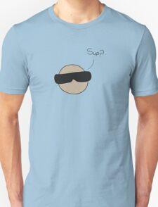 'sup? T-Shirt