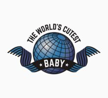 The World's Cutest Baby (Boy / Blue) by MrFaulbaum