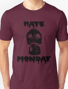 Hate Monday T-Shirt