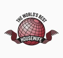 The World's Best Housewife by MrFaulbaum