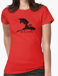 Dracarys Womens Fitted T-Shirt
