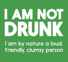 I Am Not Drunk... by partyanimal