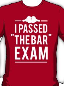 I Passed The Bar Exam T-Shirt